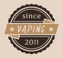 Vaping Since 2011 by Maracoo