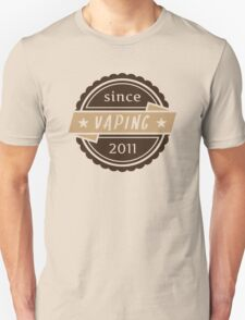 Vaping Since 2011 T-Shirt