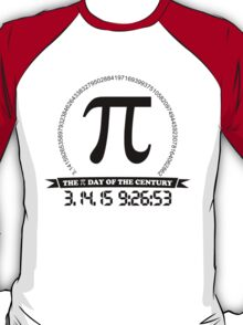 2015 Ultimate Pi day of the century T-Shirt
