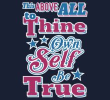 Shakespeare Hamlet Quote - To Thine Own Self Be True by TropicalToad