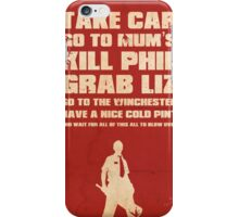 Movie Quote - Shaun of the Dead iPhone Case/Skin