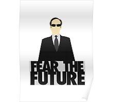 The Matrix - Agent Smith - Fear The Future Poster