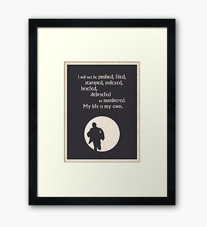 TV Quote - The Prisoner Framed Print