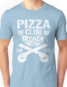 Pizza Club Unisex T-Shirt