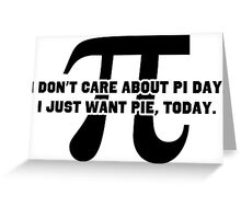 Pi Day Pie Day Greeting Card