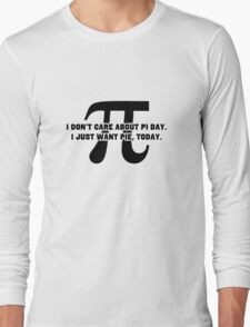 Pi Day Pie Day Long Sleeve T-Shirt