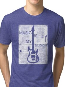 Music Is My Religion Tri-blend T-Shirt