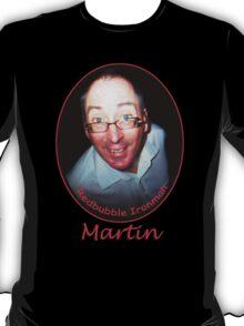 Martin Redbubble IronMan T-Shirt