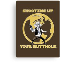 Shooting Up Your Butthole Canvas Print