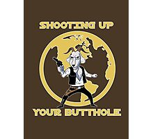 Shooting Up Your Butthole Photographic Print