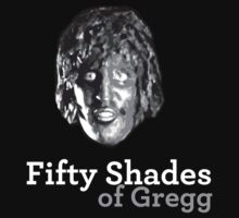 Fifty shades of Gregg ( Old Gregg from The Mighty Boosh ) by bakery