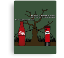 Im rubber, youre glue Canvas Print