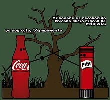 yo soy cola, tu pegamento by Flodesigner