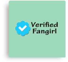 """Verified Fangirl"" Canvas Print"