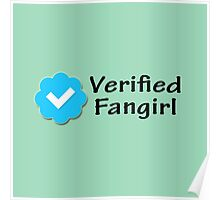 """Verified Fangirl"" Poster"