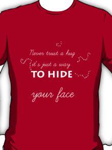doctor twelve hug explanation T-Shirt