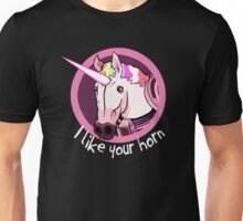 I like your Horn Unisex T-Shirt