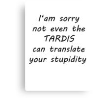 tardis translate Canvas Print