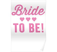 Bride To Be Poster