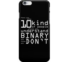 10 Kind of People... iPhone Case/Skin