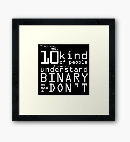 10 Kind of People... Framed Print