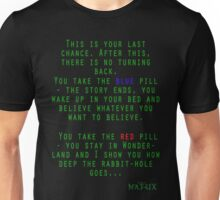 Matrix - Blue or Red Pill? Unisex T-Shirt