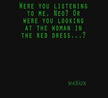 Matrix - Red Dress Unisex T-Shirt