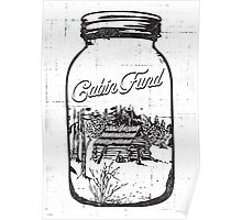 CABIN FUND Poster