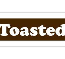 Toasted Sticker