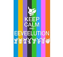 Keep Calm and Eeveelution by PokemonCrowd
