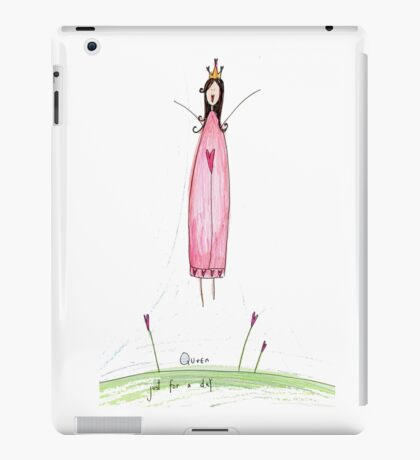 Queen for a Day iPad Case/Skin