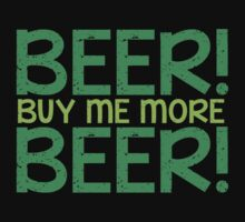 BEER! Buy me more BEER! by jazzydevil
