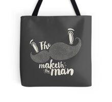 The Moustache Maketh Tote Bag