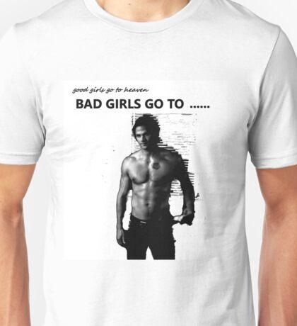 Bad girls go to soulless sam winchester Unisex T-Shirt