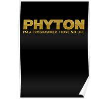 Programmer T-shirt : Phyton Poster