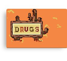 Drugs Sign Earthbound Canvas Print