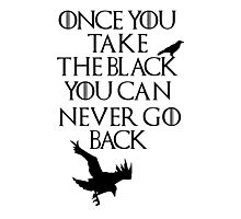 Once You Take The Black... Photographic Print