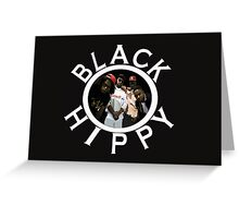 Black Hippy Greeting Card