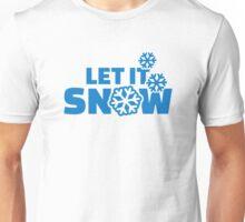 Let it snow Unisex T-Shirt