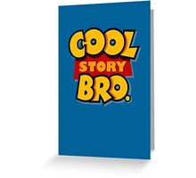 Cool Story Bro (Toy Story) Greeting Card