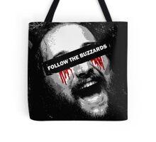 Follow The Buzzards - Bray Wyatt Tote Bag