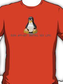 Linux - Get Install Sex Life T-Shirt