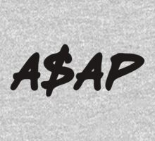ASAP Always Strive And Prosper by FreshThreadShop