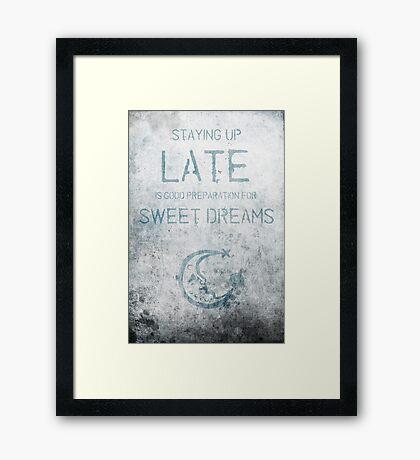 Late Framed Print