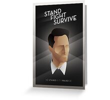 Stand Fight Survive Greeting Card