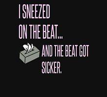 Sneezed On It. Unisex T-Shirt