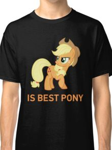 Applejack Is Best Pony - MLP FiM - Brony Classic T-Shirt