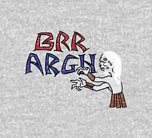 Brr Argh Unisex T-Shirt