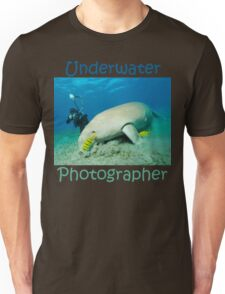 Underwater Photographer Unisex T-Shirt