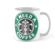 I need a coffee! Mug